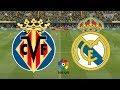 La Liga 2019/20 - Villarreal Vs Real Madrid - 01/09/19 - FIFA 19