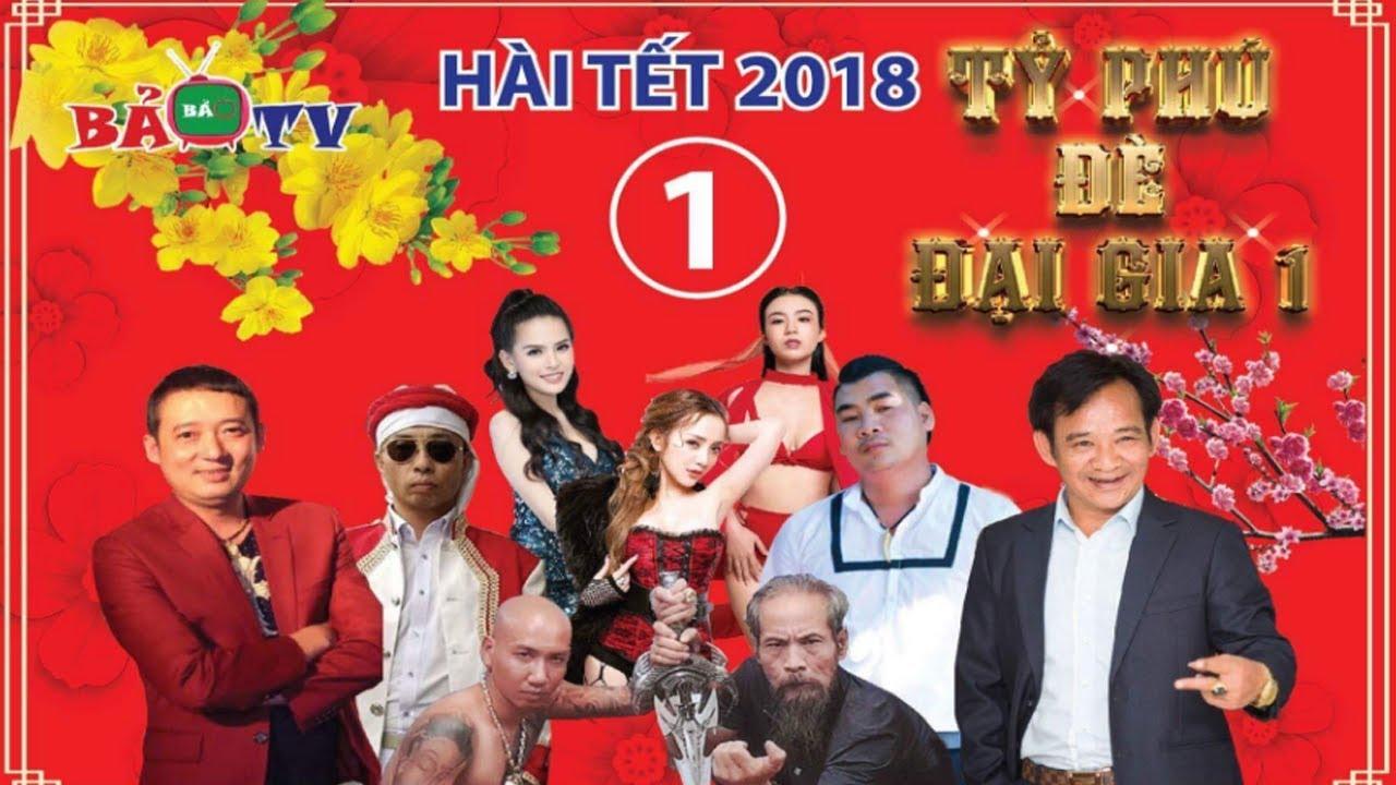 Tỷ Phú Đè Đại Gia Full HD | Phim hài Tết 2018
