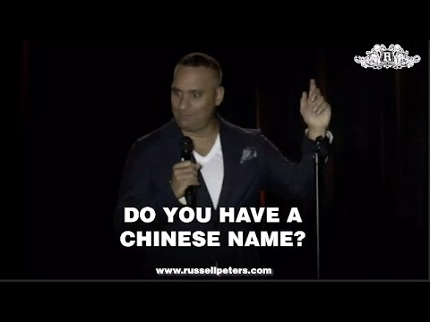 Do You Have A Chinese Name? | Russell Peters