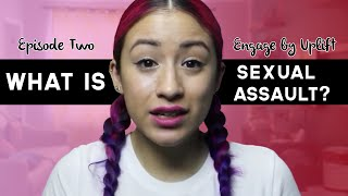 Episode #2: What is Sexual Assault? - Engage by Uplift thumbnail