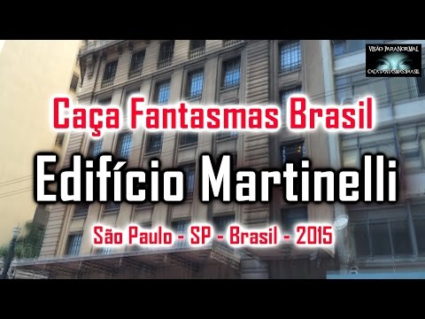 Caça Fantasmas Brasil Edificio Martinelli SP