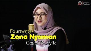 ZONA NYAMAN - FOURTWNTY   COVER BY SYIFA AZIZAH