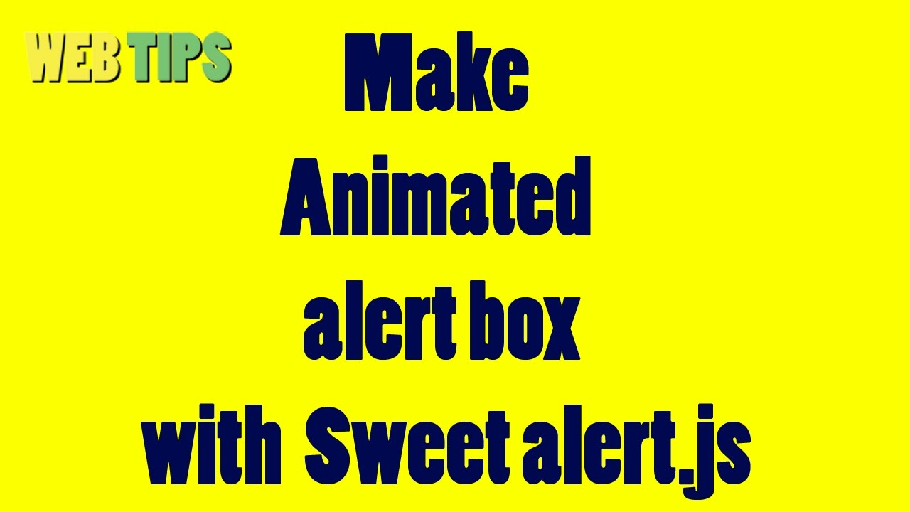 how to make aanimated alert box with sweetalert js - hmong video