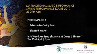 MA Traditional Music Spring 2019 - Performance 1