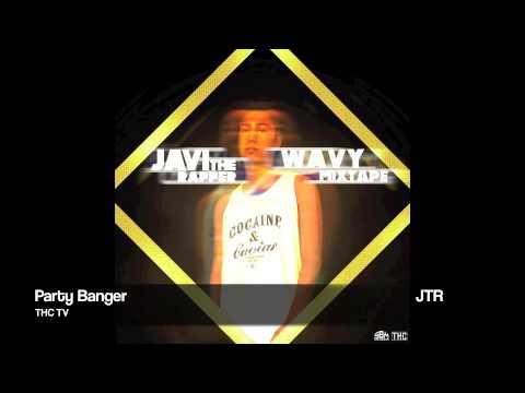 Javi The Rapper - Party Banger