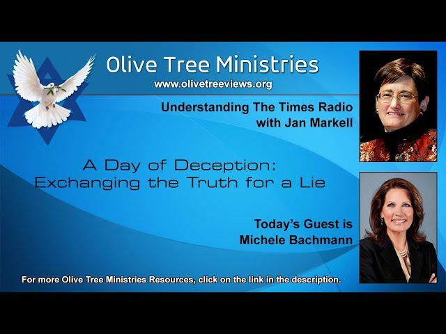 A Day of Deception: Exchanging the Truth for a Lie – Michele Bachmann