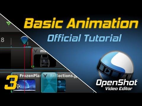 Basic Animation | OpenShot Video Editor Tutorial