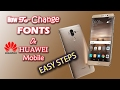How to Change Font On Any Huawei Mobile! Easy Steps