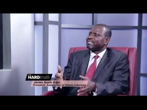 ASSOCIATION OF GHANA INDUSTRIES ON THE HARD TRUTH