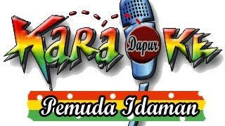 Lagu Karaoke - pemuda idaman with Lirik