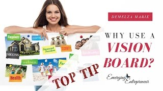 Why Use a Vision Board?