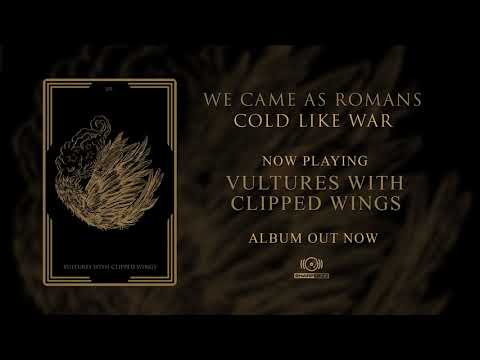 We Came As Romans - Vultures With Clipped Wings (OFFICIAL AUDIO)