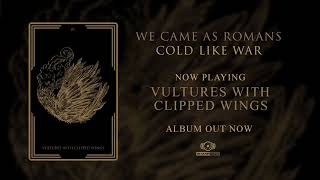 We Came As Romans Vultures With Clipped Wings OFFICIAL