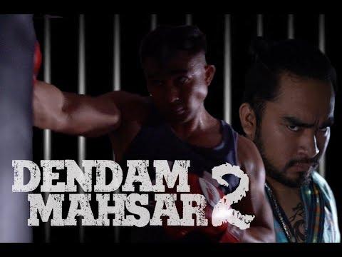 DENDAM MAHSAR 2