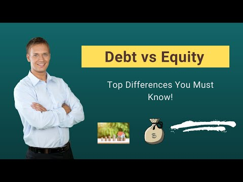 Debt vs Equity | Top Differences You Must Know!