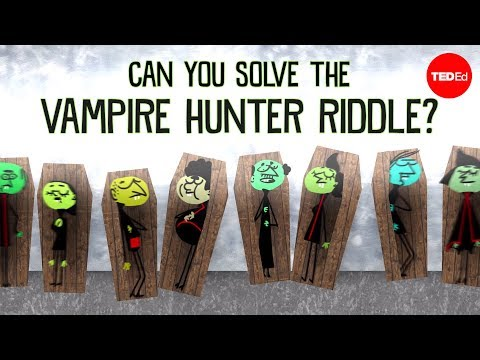 Video image: Can you solve the vampire hunter riddle? - Dan Finkel