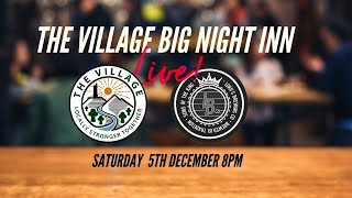 The Village Big Night In