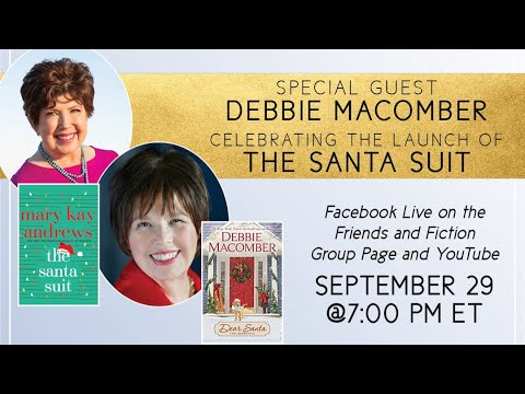 Download Mary Kay Andrews' THE SANTA SUIT Launch w/ Debbie Macomber | Friends & Fiction #92 Sept. 29, 2021