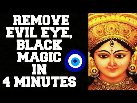 REMOVE EVIL EYE, BLACK MAGIC, BURI NAZAR IN4 MINUTES : VERY POWERFUL : 100% RESULTS