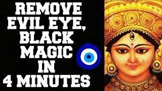 REMOVE EVIL EYE, BLACK MAGIC, BURI NAZAR IN  4 MINUTES : VER...