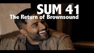 SUM 41   The Return of Brownsound