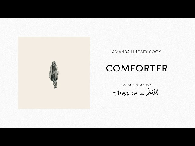 Comforter (Official Audio) - Amanda Lindsey Cook | House On A Hill