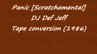 MC Treble X - Panic [Scratchamental] DJ Def Jeff (1986)