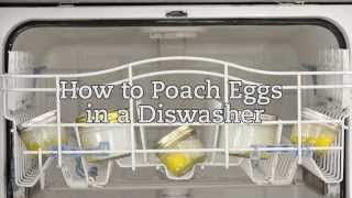 how to poach eggs in a dishwasher
