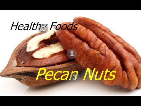 Healthy Foods Health Benefits Of Pecan Nuts Super Seeds & Nuts