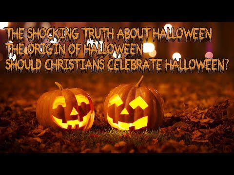 the shocking truth about halloween origin of halloween
