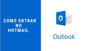 Como Entrar no Hotmail
