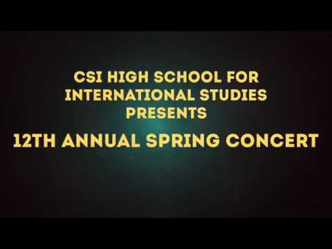 CSI High School for International Studies 12th Annual Spring Concert