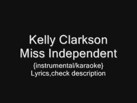 Kelly Clarkson - Miss Independent {instrumental/karaoke}
