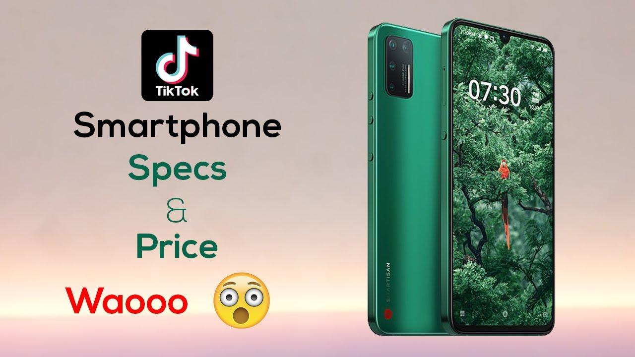 Tiktok Smartphone Specs And Price It S Amazing Youtube