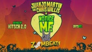 Juanjo Martin & Chris Willis - Notice Me (KitSch 2.0 Remix)