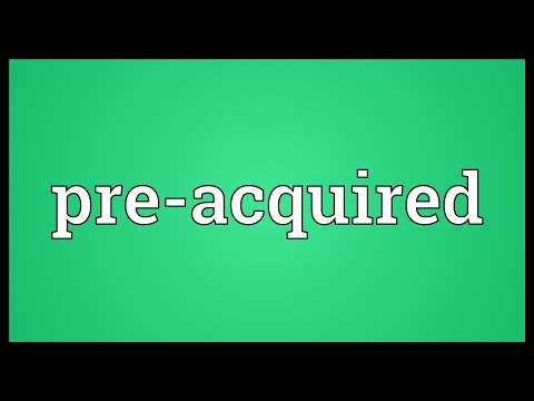 Pre-acquired Meaning