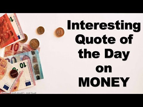 Interesting Quote of the Day on MONEY