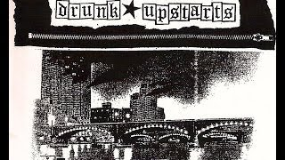 "Drunk Upstarts - ""Oi! Drunx, Spiky Punx"" demo - Grand Rapids MI streetpunk"