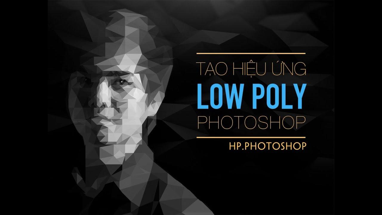 Tạo ảnh Low Poly với photoshop  | HPphotoshop.com
