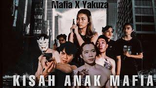 KISAH ANAK MAFIA 4    Mafia X Yakuza    Indonesian Action Short Movie