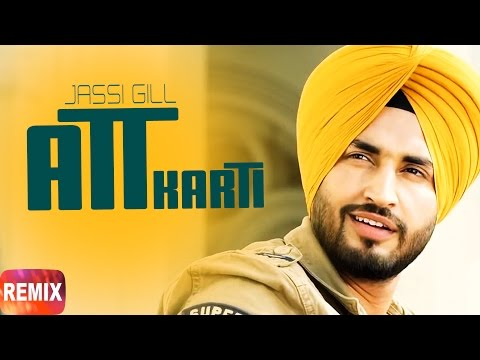 Att Karti (Remix) | Jassie Gill & Ginni Kapoor | Punjabi Remix Song Collection | Speed Records