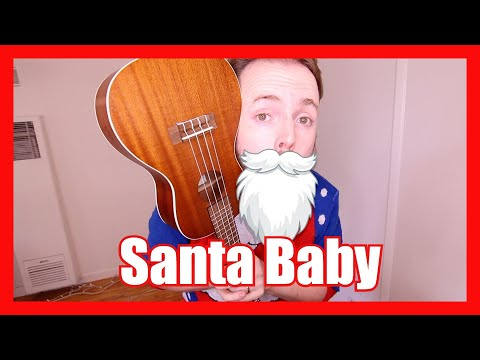 SANTA BABY (FUN CHRISTMAS UKULELE TUTORIAL!)
