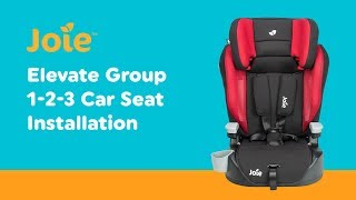Installation Guide For Joie - Elevate  Group 1-2-3 Car Seat  Smyths Toys