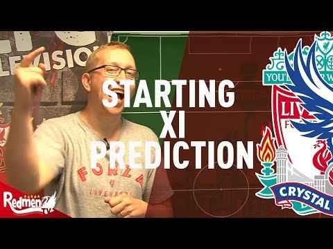Liverpool v Crystal Palace | Starting XI Prediction Show