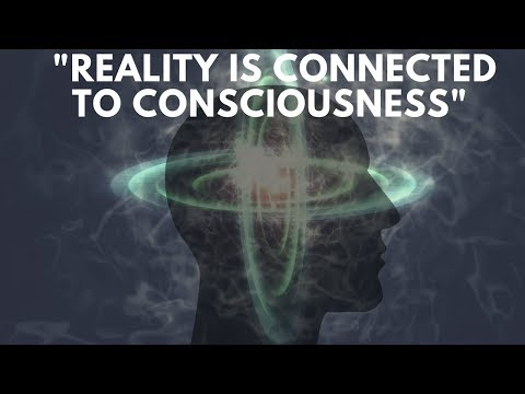 Psst! ...Reality Is Created By Our Consciousness!