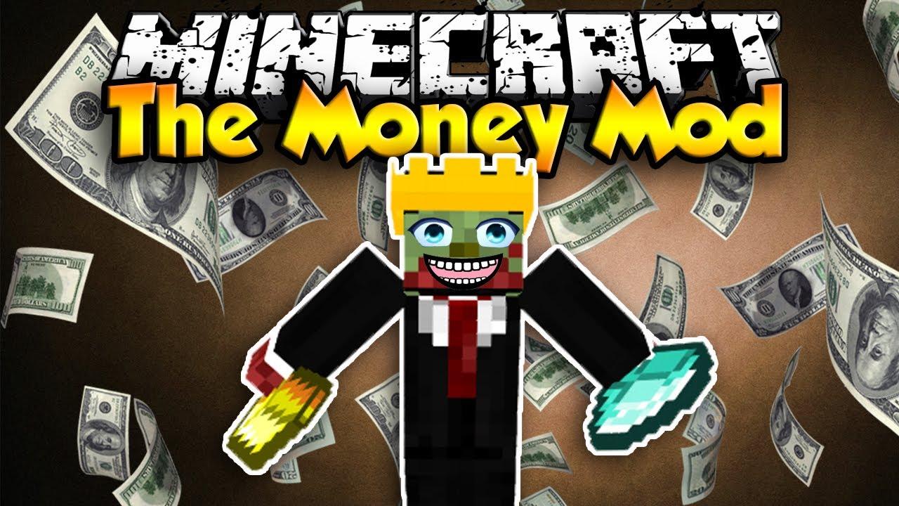 Minecraft The Money Mod Im Rich Youtube