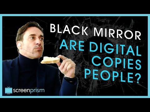 Black Mirror: Are Digital Copies People?