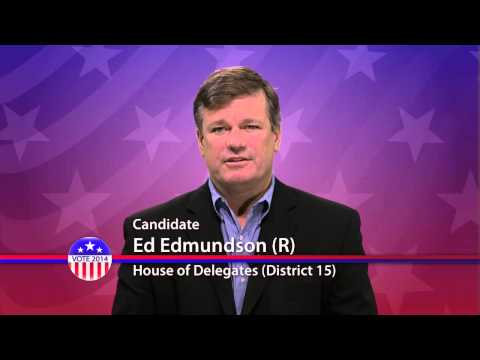 Ed Edmundson (R), Candidate for Maryland House of Delegates  District 15