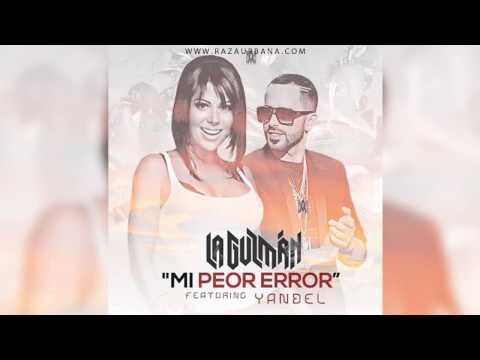 Alejandra Guzman Ft Yandel - Mi Peor Error (Remix)
