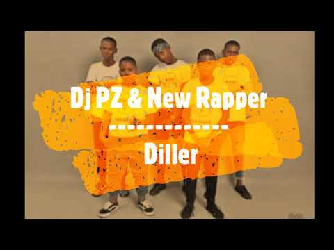 Diller || Dj PZ & New Rapper
